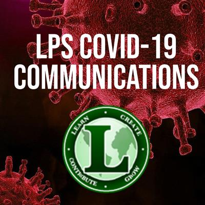 LPS COVID-19 Communications/Dashboard