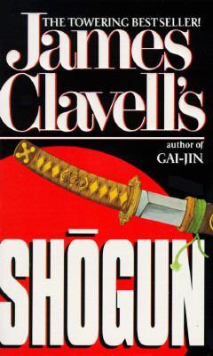 Shōgun (Asian Saga, #1) by James Clavell — Reviews, Discussion ...